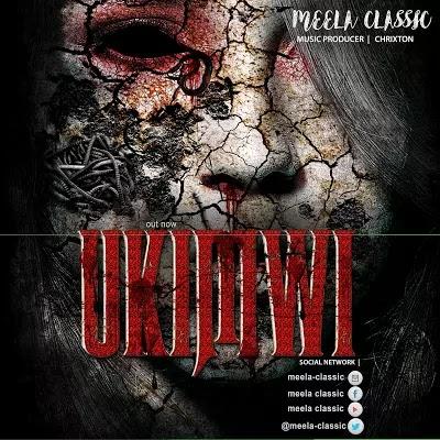 Download Mp3 | Meela Classic - Ukimwi
