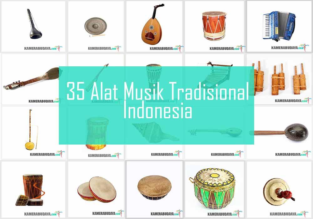 Inilah 35 Alat Musik Tradisional Indonesia dari 35 Provinsi