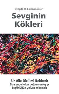 Svagito R. Liebermeister - Sevginin Kökleri