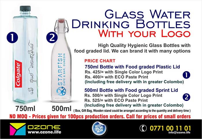 Glass Water Drinking Bottles with your Logo.  High Quality Hygienic Glass Bottles with food graded lids. We can brand it with many options  Price List  ( Design 1) 750ml Bottle with Food graded Plastic Lid  Rs. 425/= with Single Color Logo Print Rs. 400/= with ECO Paste Print (Including free delivery with in greater Colombo)  Design (2) 500ml Bottle with Food graded Sprint Lid  Rs. 500/= with Single Color Logo Print Rs. 525/= with ECO Paste Print (Including free delivery with in greater Colombo)  අවම ඔ්ඩරයේ ප්‍රමාණයක් නොමැත - No Minimum order quantity - Prices given for 100pcs production orders.  Call us for small/bulk orders and urgent order  ( Box, Gift Bag, Wooden stand could be arranged according to the quantity and delivery time )  සුළු ප්‍රමාණයෙන් අවශ්‍යනම් මුද්‍රණය නොකළ බෝතල ලබාගත හැක  #waterbottle #glassbottle #branding #ozonebranding #corporategift