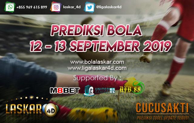 PREDIKSI  BOLA TANGGAL 12 – 13 September 2019