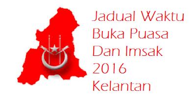 Waktu Berbuka Puasa Dan Imsak 2016 Kelantan