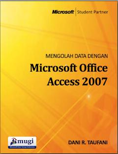 Buku Mengolah Data Dengan Microsoft Office Acces 2007