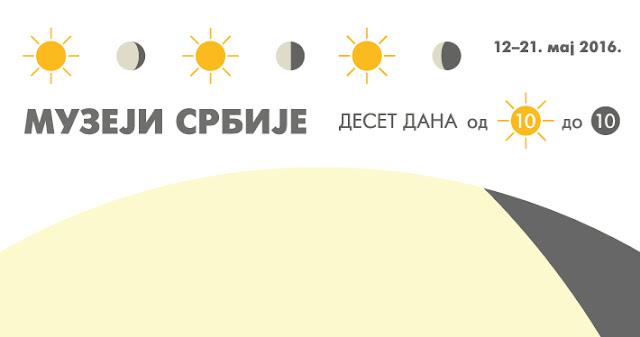 Muzeji Srbije, deset dana od 10 do 10