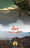 http://corujandonoslivros.blogspot.com.br/2016/02/resenha-amor-somente-amor-marcio-muniz.html