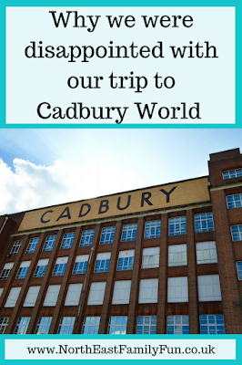 Why we were disappointed with our trip to Cadbury World
