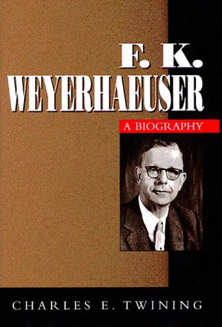 F. K. Weyerhaeuser by Charles E. Twining
