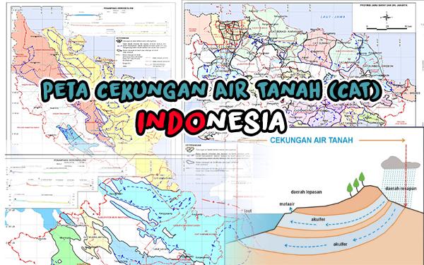 Peta Cekungan Air Tanah (CAT) Seluruh Indonesia