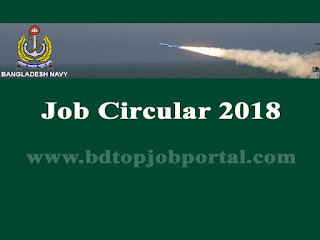 Bangladesh Navy Sailor Sailor and Special Entry Probationary Artificer Recruitment Circular 2018