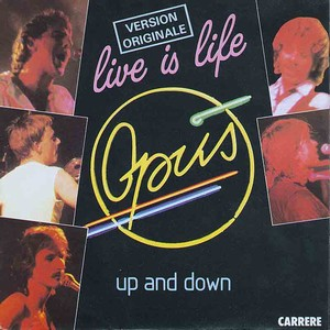 Portada de la versión original Live is Life, Opus, up and down, carrere