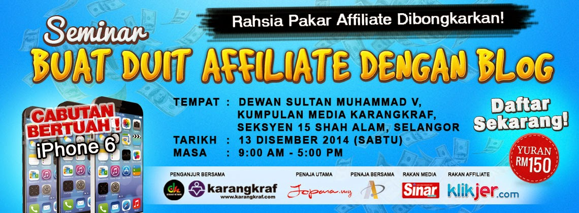 Seminar Buat Duit Affiliate Anjuran blogger Denaihati.