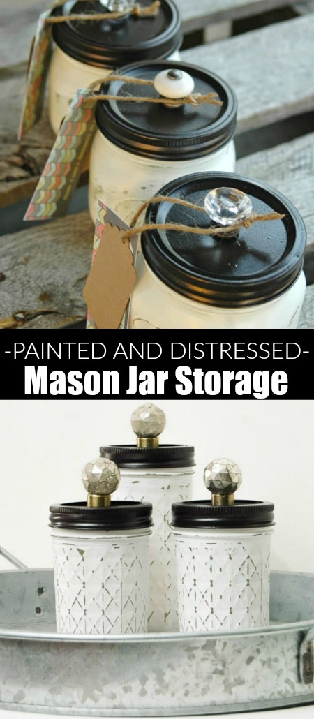 These are GORGEOUS! Painted and distressed mason jar storage - LITTLE HOUSE OF FOUR.