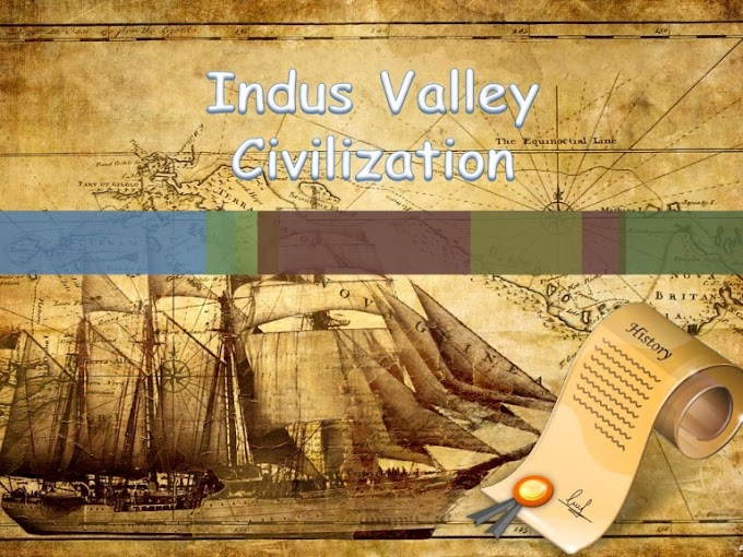 Indus Valley - Brief description about Hinduism and The Indus Valley Civilization