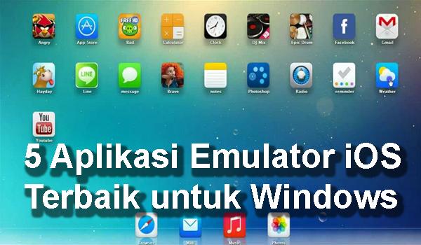 5 Aplikasi Emulator iOS Terbaik Untuk Windows
