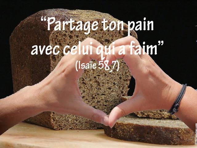 Isaïe nous invite à partage son pain avec celui qui a faim