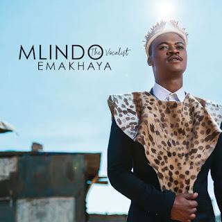 Mlindo The Vocalist - Emakhaya (Album)