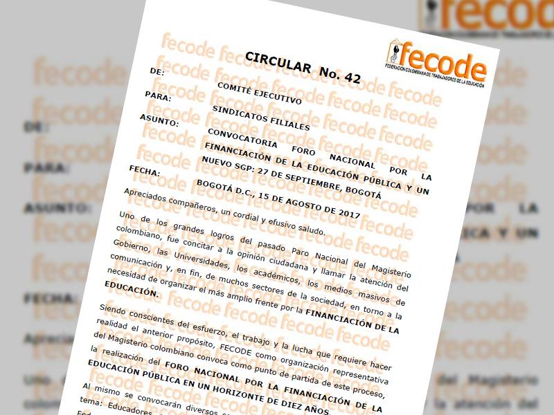 Circular Nº. 42: Convocatoria foro nacional por la financiación de la educación pública y un nuevo SGP: 27 de septiembre, Bogotá