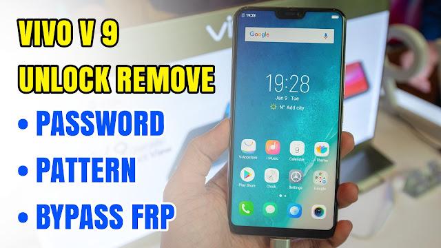 Vivo V9 Youth PD1730 Unlock Remove Password Pattern Lock 2018