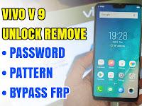 Vivo V9 Solusi Lupa Pola/Password Dan Google Account | Unlock Remove Password Pattern Lock (Bypasd Frp) 2018