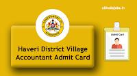 Haveri District Village Accountant Hall Ticket