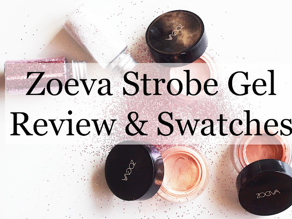 Zoeva Strobe Gel Review & Swatches