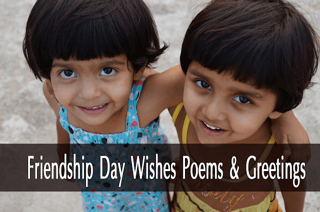 happy friends day wishes poems and greetings