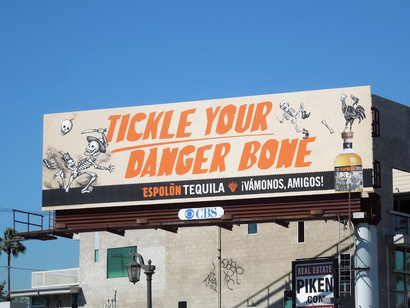Tickle your danger bone Espolon Tequila billboard