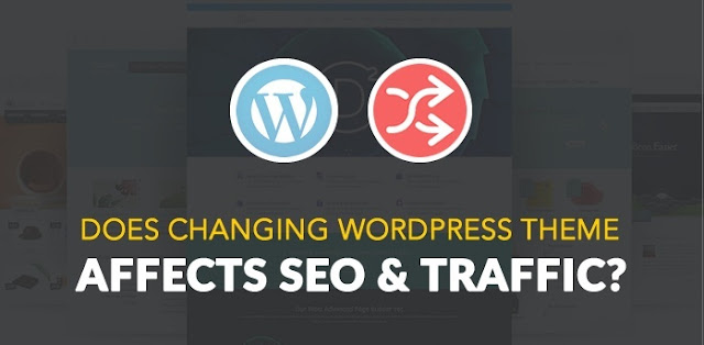 SEO and Traffic Affected By Changing WordPress Theme? #YouMashBlog