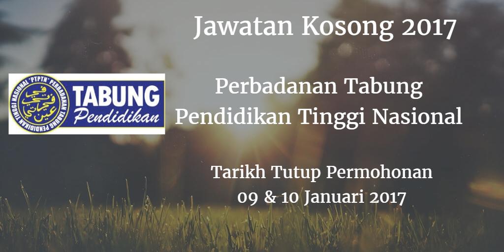 Jawatan Kosong PTPTN 09 & 10 Januari 2017