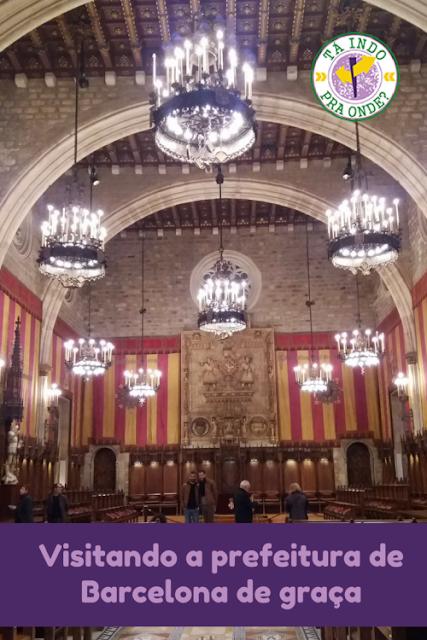 Visitando a prefeitura de Barcelona (Ayuntament de Barcelona - Casa de la Ciudad)
