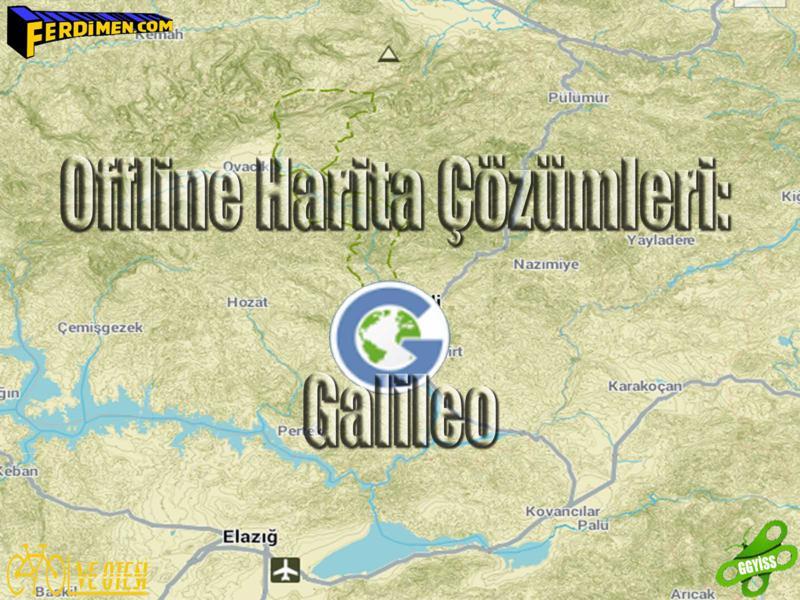 Offline Harita Çözümleri - Galileo: