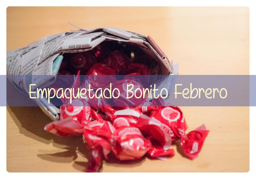 #empqtdbonito-C&D-Febrero