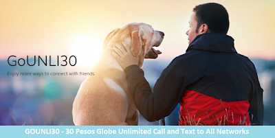 GOUNLI30 - 30 Pesos Globe Unlimited Call and Text to All Networks