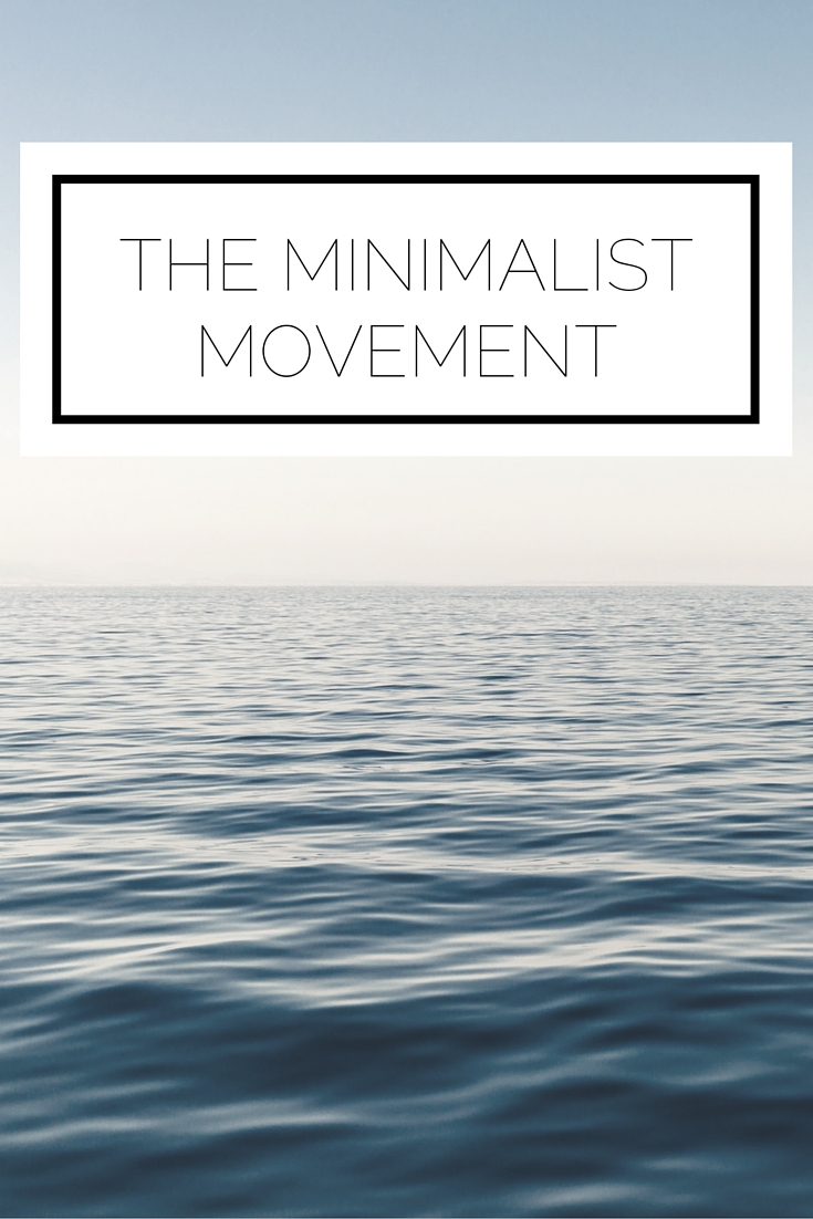 The Minimalist Movement