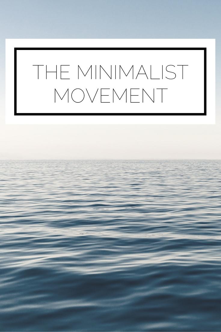 The Minimalist Movement