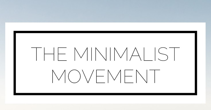 The for The minimalist movement