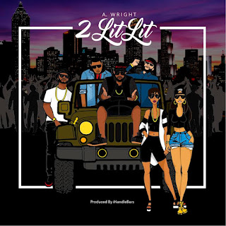 New Video: A Wright – 2 Lit Lit