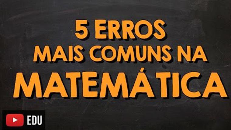 5 erros mais comuns na matemática