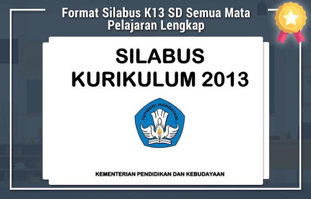 Format Silabus K13 SD Semua Mata Pelajaran Lengkap