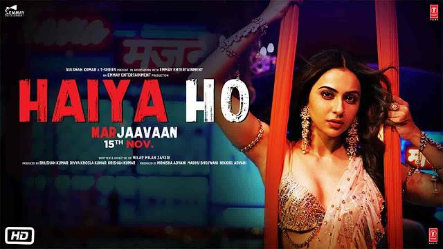 Haiya Ho Lyrics - Marjaavaan | Tulsi Kumar, Jubin Nautiyal