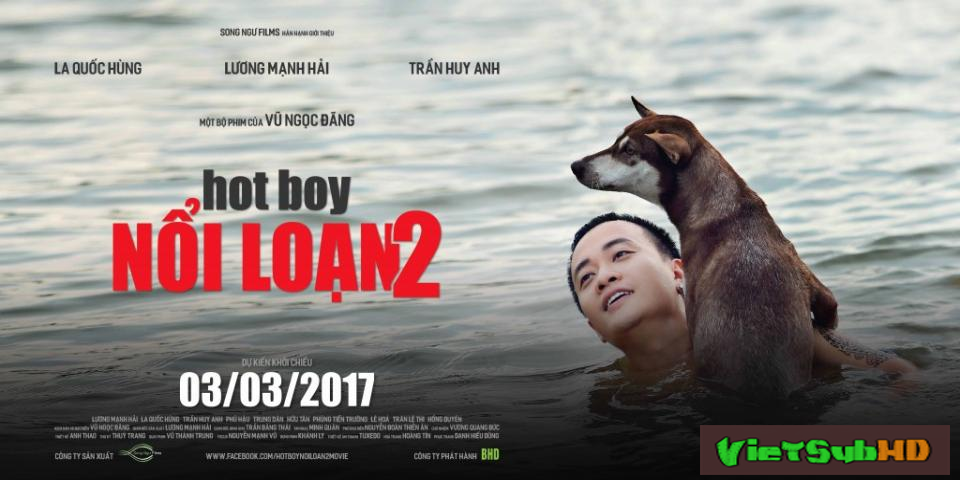 Phim Hotboy Nổi Loạn 2 VietSub HD | Hotboy Noi Loan 2 2017