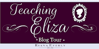 Blog Tour: Teaching Eliza by Riana Everly