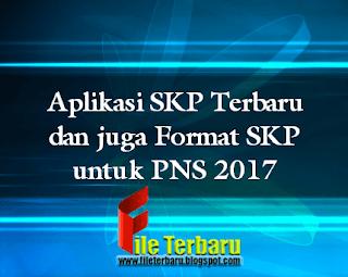 Download Aplikasi SKP Terbaru dan Format SKP untuk PNS 2017