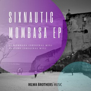 Sixnautic – Mombasa (Original Mix)