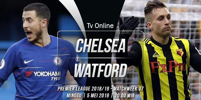 live streaming liga inggris chelsea vs watford 5 mei 2019