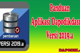 Panduan Aplikasi Dapodikdasmen Versi 2019.a