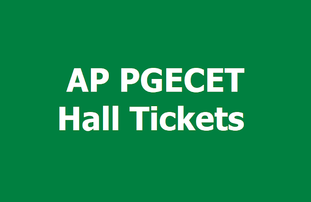 AP PGECET 2019 Hall Tickets, APPGECET Exam dates