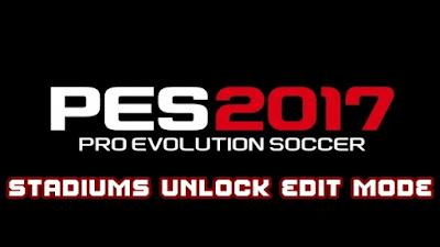 PES 2017 Stadiums Unlock Edit Mode