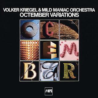 Volker Kriegel & Mild Maniac Orchestra - 1977 - Octember Variations