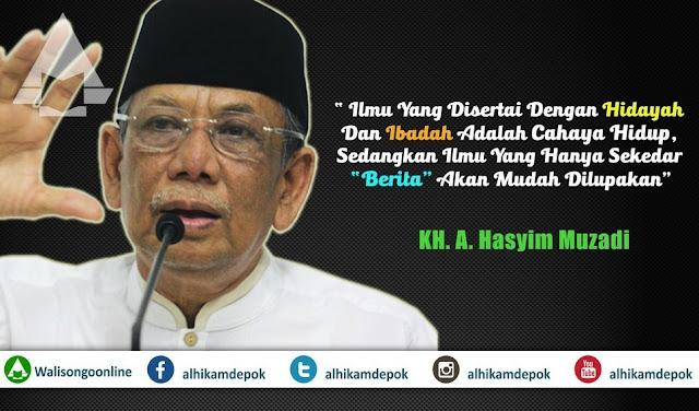 Kata Mutiara Nasehat dari KH. A. Hasyim Muzadi
